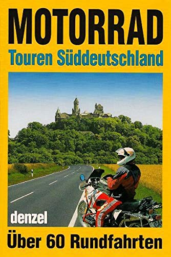 9783850477659: Motorrad-Touren S�ddeutschland