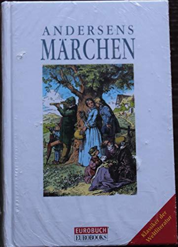 Andersens Märchen / Hans Christian Andersen - Andersen, Hans Christian
