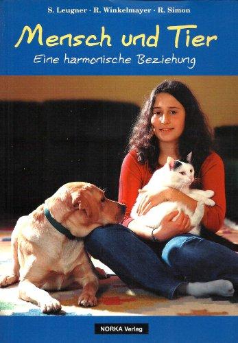 9783850505024: Mensch und Tier. Eine harmonische Beziehung