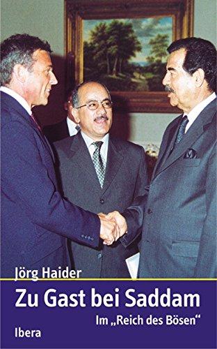 Zu Gast Bei Saddam Auf Deutsch By Haider Jorg Ibera Verlag