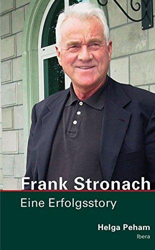 9783850521826: Frank Stronach: Eine Erfolgsstory