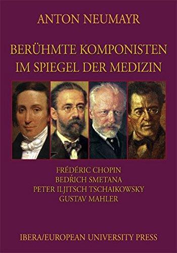9783850522182: Berühmte Komponisten im Spiegel der Medizin 4: Chopin, Smetana, Tschaikowsky, Mahler