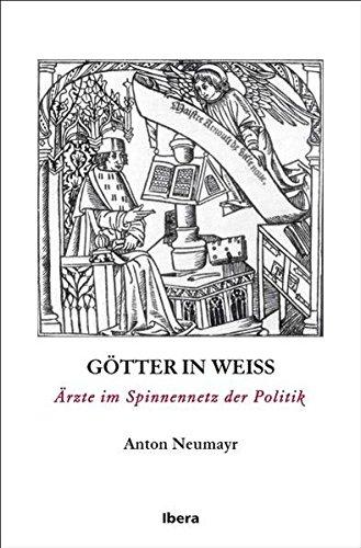 Götter in weiß - Anton Neumayr