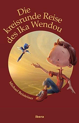 9783850523400: Die kreisrunde Reise des Ika Wendou