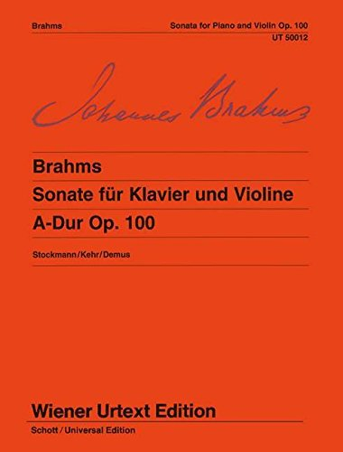 9783850550116: Sonata in a major, op. 100 : for violin and piano