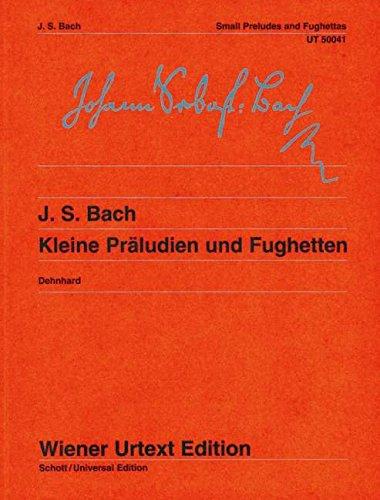 Kleine Präludien und Fughetten, Klavier: Bach, Johann Sebastian