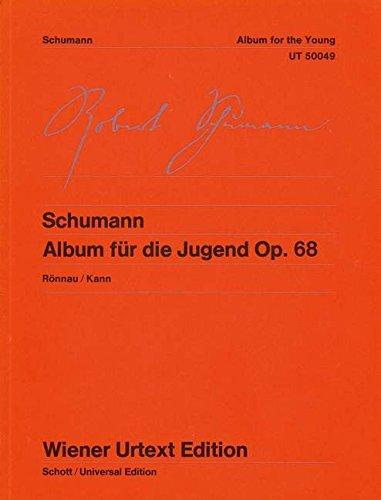 Album für die Jugend: Nach Autografen und Originalausgaben. op. 68. Klavier. (Wiener Urtext Edition) - Rönnau Klaus, Schumann Robert