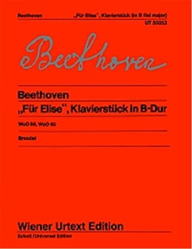 """Für Elise"""" und Klavierstück in B-Dur: Nach: Ludwig van Beethoven"""