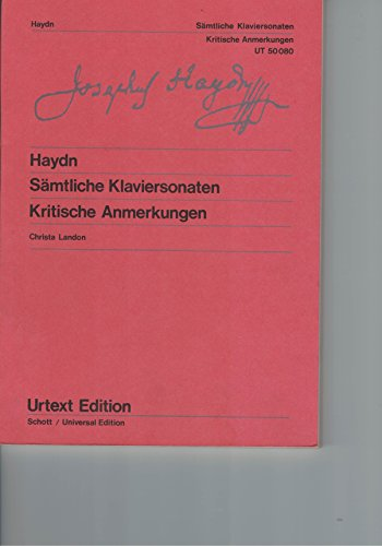 Sämtliche Klaviersonaten : Kritische Anmerkungen. Nach Autografen,: Haydn, Joseph /