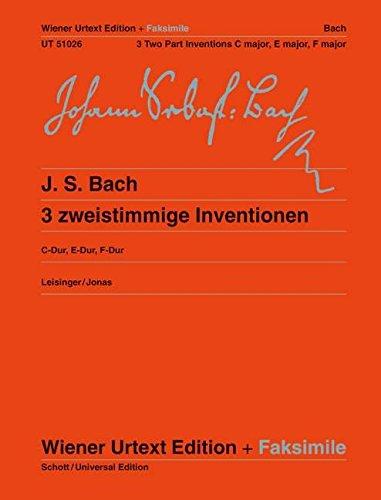 Drei zweistimmige Inventionen: Urtext + Faksimile -