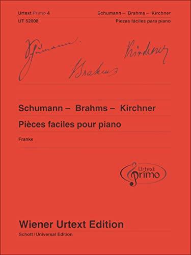 9783850557511: Schumann - Brahms - Kirchner, Pièces faciles pour piano avec conseils d'exercice