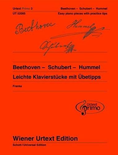 Easy Piano Pieces With Practice Tips (Wiener Urtext Primo): Ludwig Van Beethoven, Franz Schubert ...