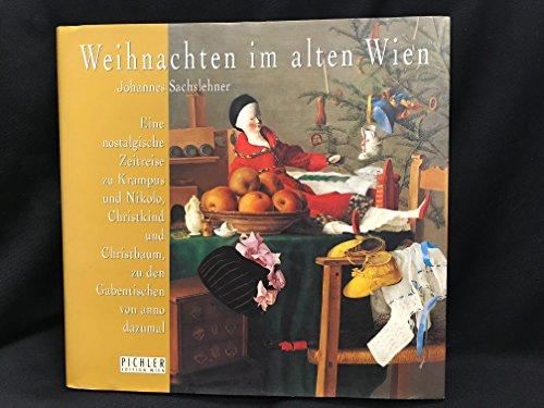 9783850581769: Weihnachten Im Alten Wien