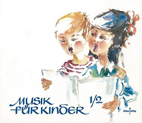 9783850610001: Musik f�r Kinder. Musikerziehung in der Grundschule f�r die 1. und 2. Schulstufe. Musikbuch. Sch�lerband: Musikbuch. Sch�lerband