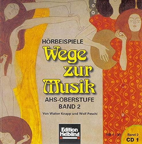 9783850610995: Wege Zur Musik 2
