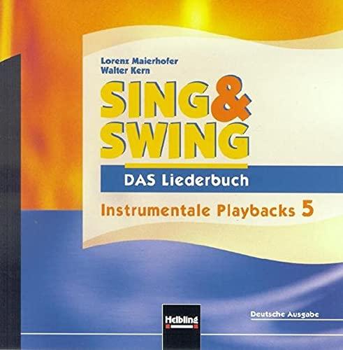 Sing & Swing - DAS Liederbuch. AudioCD: Lorenz Maierhofer, Walter