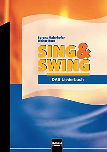Sing & Swing, Das Liederbuch: Maierhofer, Lorenz, Kern,