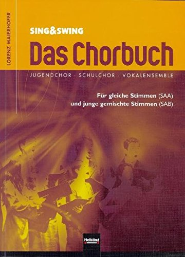 9783850613057: Das Chorbuch (Sing & Swing) - SSA - PART
