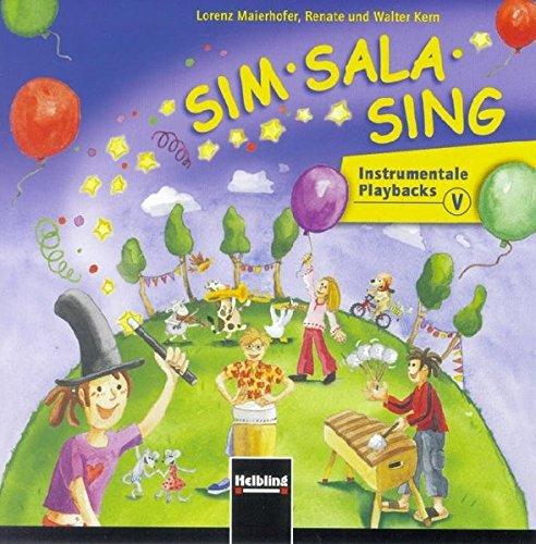 Sim Sala Sing. AudioCD: Instrumentale Playbacks. CD: Lorenz Maierhofer; Walter