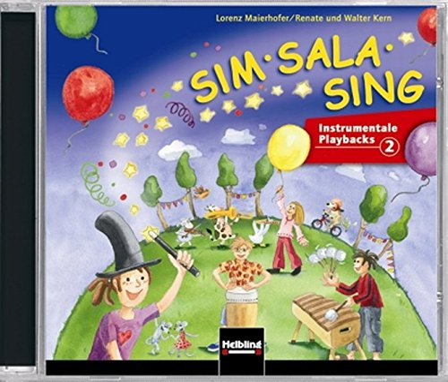 Sim Sala Sing. 5 AudioCDs: Instrumentale Playbacks: Lorenz Maierhofer, Walter