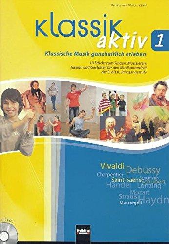 9783850613958: Klassik aktiv, m. Audio-CD/CD-ROM. Bd.1