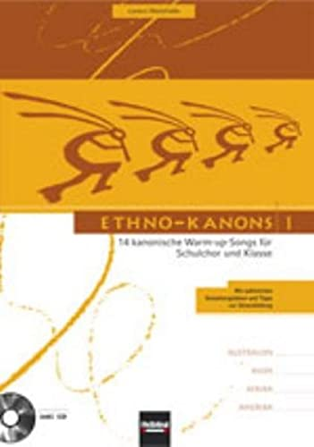9783850615044: Ethno-Kanons 1: 14 kanonische Warm-up-Songs inklusive CD mit Gesamtaufnahmen aller Titel. SbNr. 116221