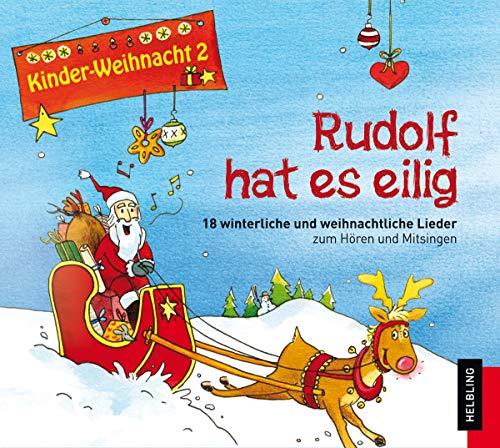 Kinderweihnacht - Rudolf hat es eilig, 1: Maierhofer, Lorenz