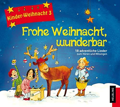 Frohe Weihnacht, wunderbar, 1 Audio-CD: Maierhofer, Lorenz