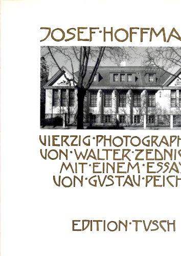 Vierzig Photographien von Walter Zednicek.: Hoffmann, Josef: