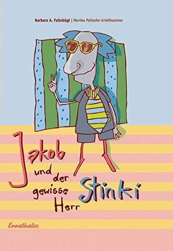 9783850686273: Jakob und der gewisse Herr Stinki