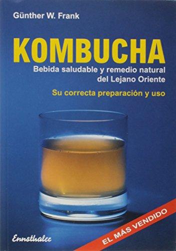 9783850686280: Kombucha: Bebida saludable y Remedio natural del Lejano Oriente