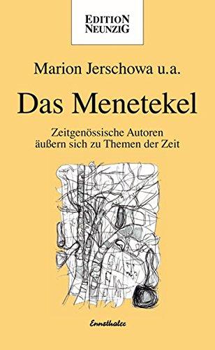 9783850686471: Das Menetekel: Zeitgenössische Autoren äussern sich zu Themen der Zeit