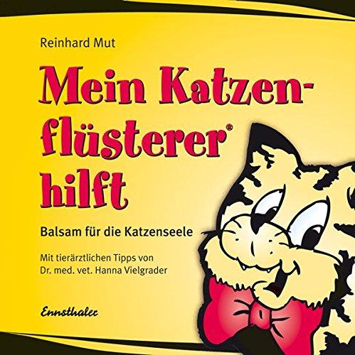 9783850686587: Mein Katzenflüsterer hilft: Balsam für die Katzenseele
