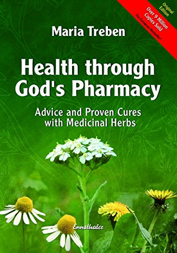 9783850687737: Health Through God's Pharmacy: Advice and Proven Cures with Medicinal Herbs