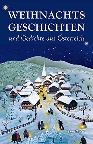 9783850688567: Weihnachtsgeschichten und -gedichte aus Österreich