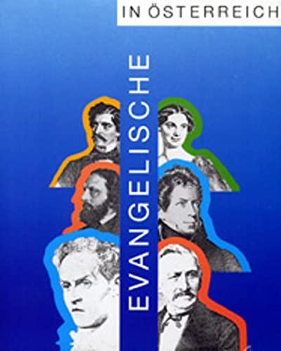 9783850736756: Evangelische in �sterreich (Katalog): Vom Anteil der Protestanten an der �sterreichischen Kultur und Geschichte