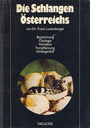 9783850760577: Die Schlangen Osterreichs