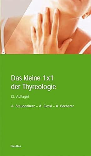 9783850766937: Das kleine 1x1 der Thyreologie