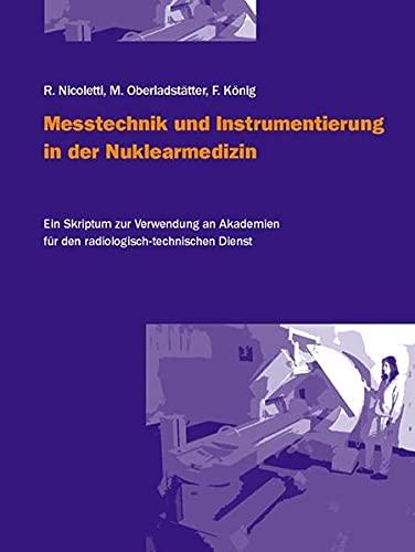9783850766999: Messtechnik und Instrumentierung in der Nuklearmedizin