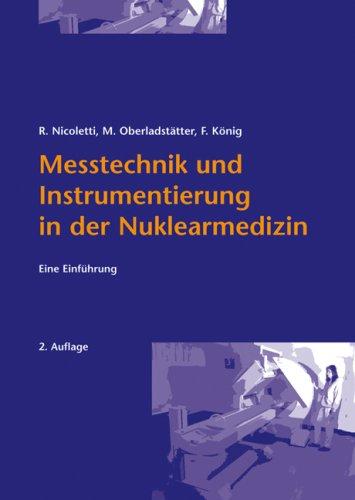 9783850767958: Messtechnik und Instrumentierung in der Nuklearmedizin: Eine Einführung