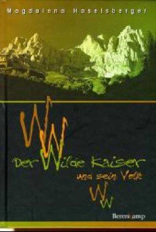 9783850930888: Der wilde Kaiser und sein Volk. Erzählungen