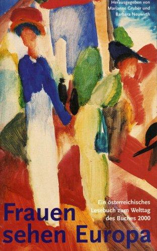 Frauen Sehen Europa: Neuwirth,barbar; Gruber, Marianne