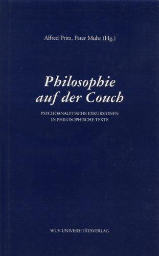 Philosophie auf der Couch. Psychoanalytische Exkursionen in: Alfred Pritz, Peter
