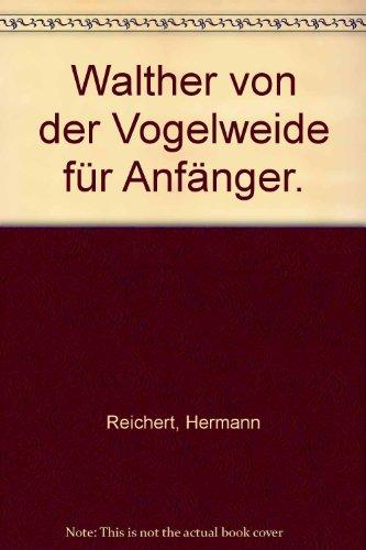 9783851141115: Walther von der Vogelweide für Anfänger