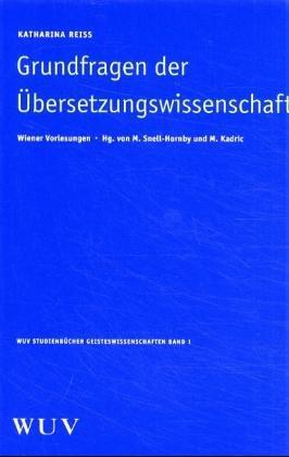 Grundfragen der Übersetzungswissenschaft: Katharina Reiss