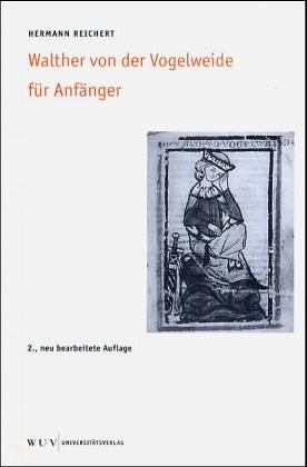 9783851144048: Walther von der Vogelweide für Anfänger