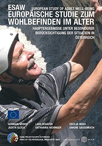 Europäische Studie zum Wohlbefinden im Alter - Hauptergebnisse unter besonderer Berü...