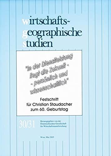 9783851149357: Wirtschaftsgeographische Studien: Bd 30/31