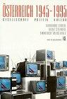 9783851152159: �sterreich 1945-1995: Gesellschaft, Politik, Kultur (�sterreichische Texte zur Gesellschaftskritik)