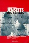 9783851152555: Jenseits des Krieges: Ehemalige Wehrmachtssoldaten erinnern sich (German Edition)